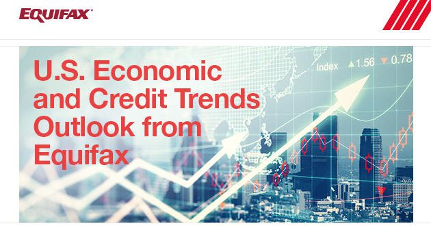 U.S. Economic and Credit Trends Outlook from Equifax